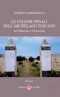 Le colonie penali nell'arcipelago toscano