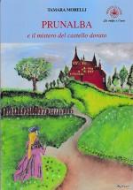 Prunalba e il mistero del castello dorato