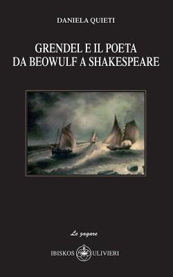 Grendel e il poeta da Beowulf a Shakespeare