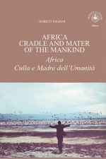 Africa Cradle and Mater of the Mankind